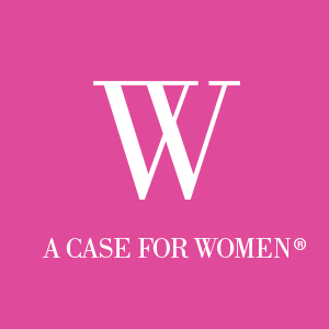 A Case for Women®